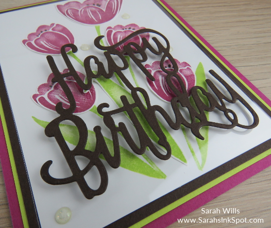 Stampin-Up-Tranquil-Tulips-Happy-Birthday-Thinlits-Card-Idea-Host-Sarah-Wills-Sarahsinkspot-Stampinup-DieCut