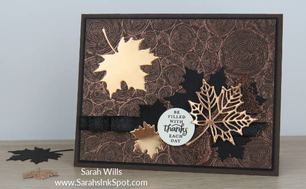 Stampin-Up-Copper-Emboss-Tree-Rings-Foil-Leaf-Seasonal-Layers-Layered-Leaves-Fall-Thanksgiving-Card-Idea-Sarah-Wills-Sarahsinkspot-Stampinup-Main2