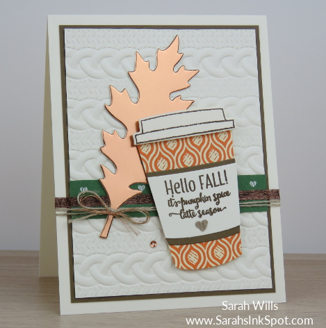 Stampin-Up-Merry-Cafe-Fall-Copper-Foil-Leaf-Pumpkin-Spice-Latte-Cable-Knit-Card-Idea-Sarah-Wills-Sarahsinkspot-Stampinup-CopperLeaf2