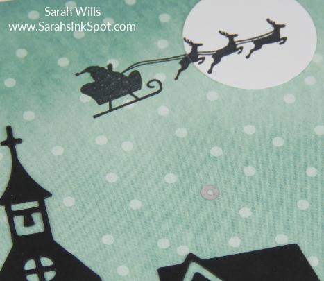 Stampin-Up-December-2017-Color-Fusers-Design-Team-Blog-Hop-Christmas-Flying-Santa-House-Silhouette-Night-Sky-Scene-Card-Idea-Sarah-Wills-Sarahsinkspot-Stampinup-Sleigh