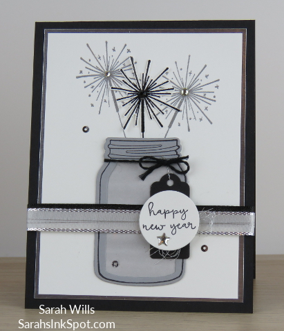 Stampin-Up-Inky-Friends-Blog-Hop-New-Year-Seasons-Whimsy-Fireworks-Sparklers-Blends-Mason-Jar-Idea-Sarah-Wills-Sarahsinkspot-Stampinup-Main1