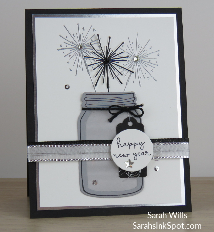 Stampin-Up-Inky-Friends-Blog-Hop-New-Year-Seasons-Whimsy-Fireworks-Sparklers-Blends-Mason-Jar-Idea-Sarah-Wills-Sarahsinkspot-Stampinup-Main2