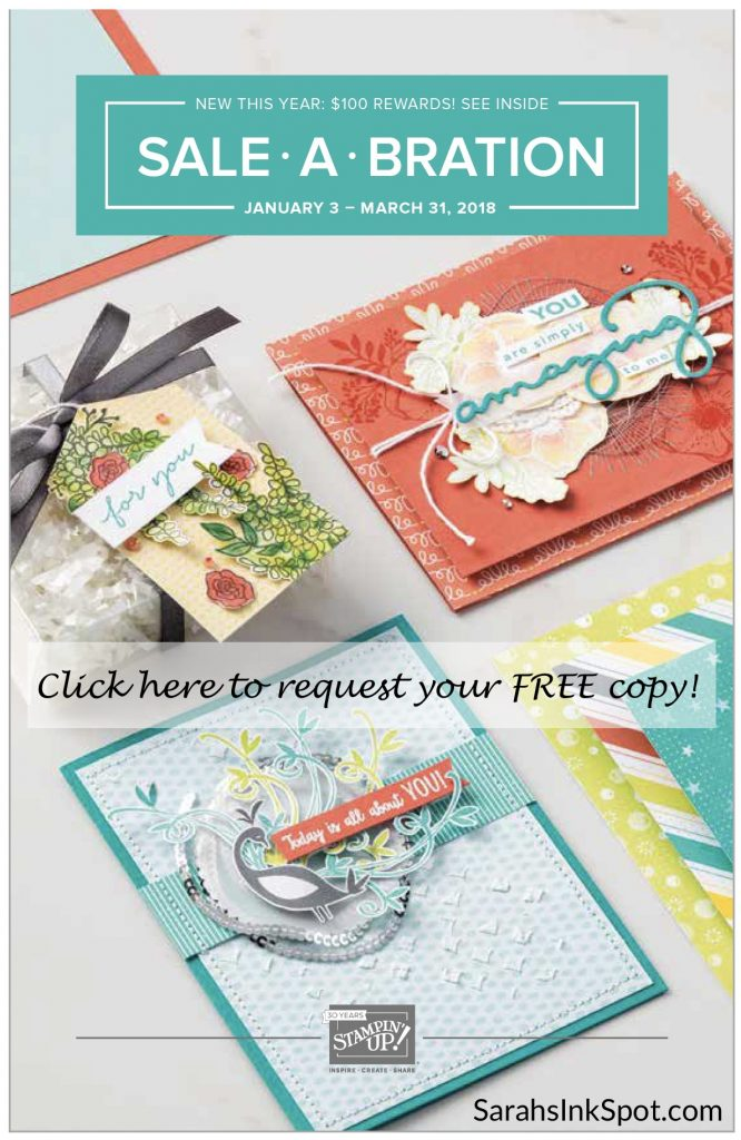 Stampin-Up-Saleabration-2018-sab-on-sale-free-$50-$100-stamp-set-dies-paper-memories-Sarah-Wills-Sarahsinkspot-Stampinup-Catalog-Brochure-Request