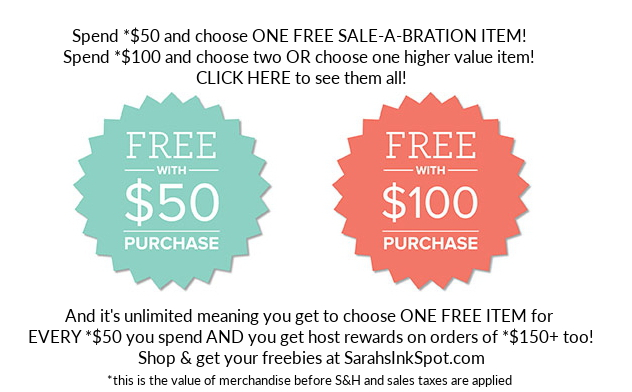 Stampin-Up-Saleabration-2018-sab-on-sale-free-stamp-set-Sarah-Wills-Sarahsinkspot-Stampinup-On-Sale-Promotion-Demonstrator-Shop-Store-$50-$100-Button