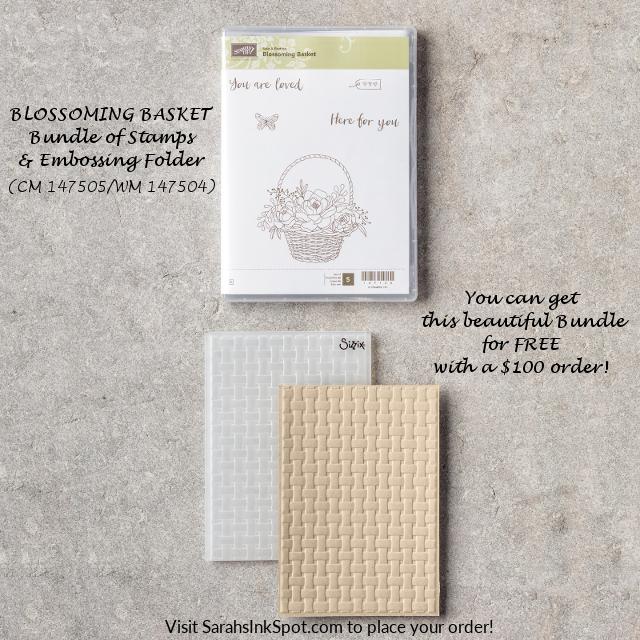 Stampin-Up-2018-Sale-a-bration-Catalog-Blossoming-Basket-Bundle-Basket-Weave-Dynamic-Embossing-Folder-Sarah-Wills-Sarahsinkspot-Stampinup-Free-147505-147504
