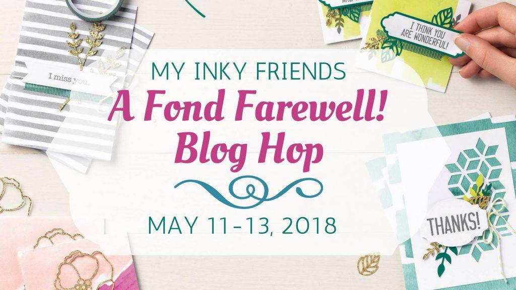 Stampin-Up-My-Inky-Friends-Fond-Farewell-Blog-Hop-May-2018-Retiring-Sarah-Wills-Sarahsinkspot-Stampinup-Banner
