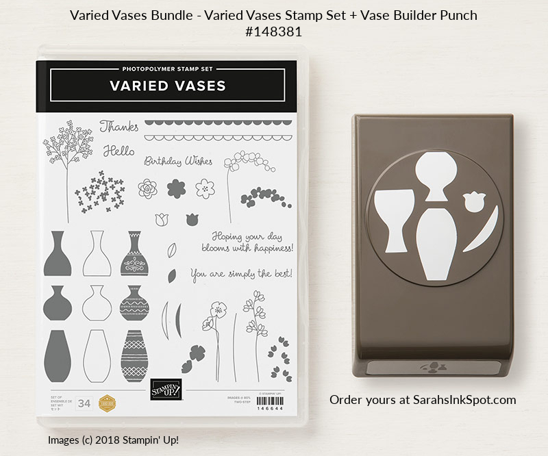 Stampin-Up-2018-Varied-Vases-Bundle-Vases-Builder-Punch-Sarah-Wills-Sarahsinkspot-Stampinup-148381-146644-147040