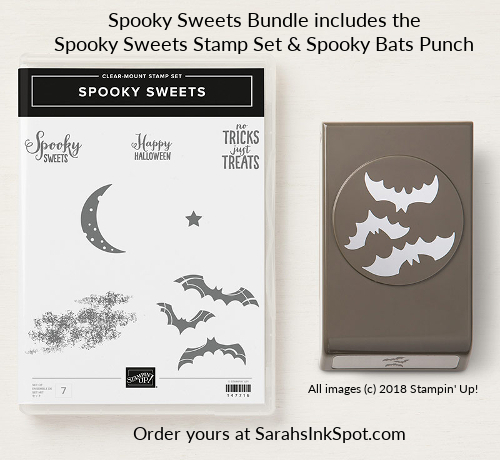 Stampin-Up-Spooky-Sweets-Bundle-Spooky Bats-Punch-Bat-Batty-Halloween-2018-Holiday-Catalog-Sarah-Wills-Sarahsinkspot-Stampinup-149973-149974